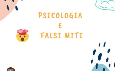 📌 PSICOLOGIA E FALSI MITI